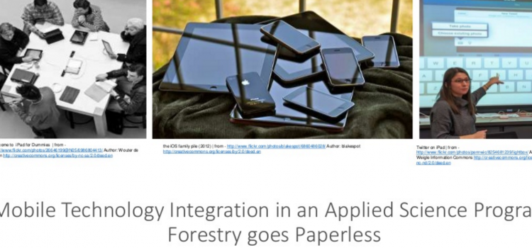 ETUG2015-Mobile Technology Integration in an Applied Science Program: Forestry goes Paperless
